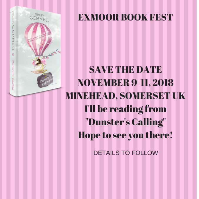 EXMOOR BOOK FESTSAVE THE DATENOVEMBER 9-11, 2018MINEHEAD, SOMERSET UKDETAILS TO FOLLOWI'll be reading from _Dunster's Calling_Hope to see you there!
